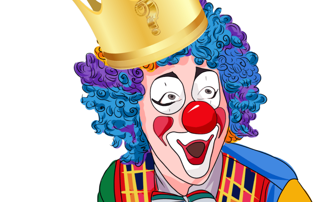 A CLOWN OR A KING?