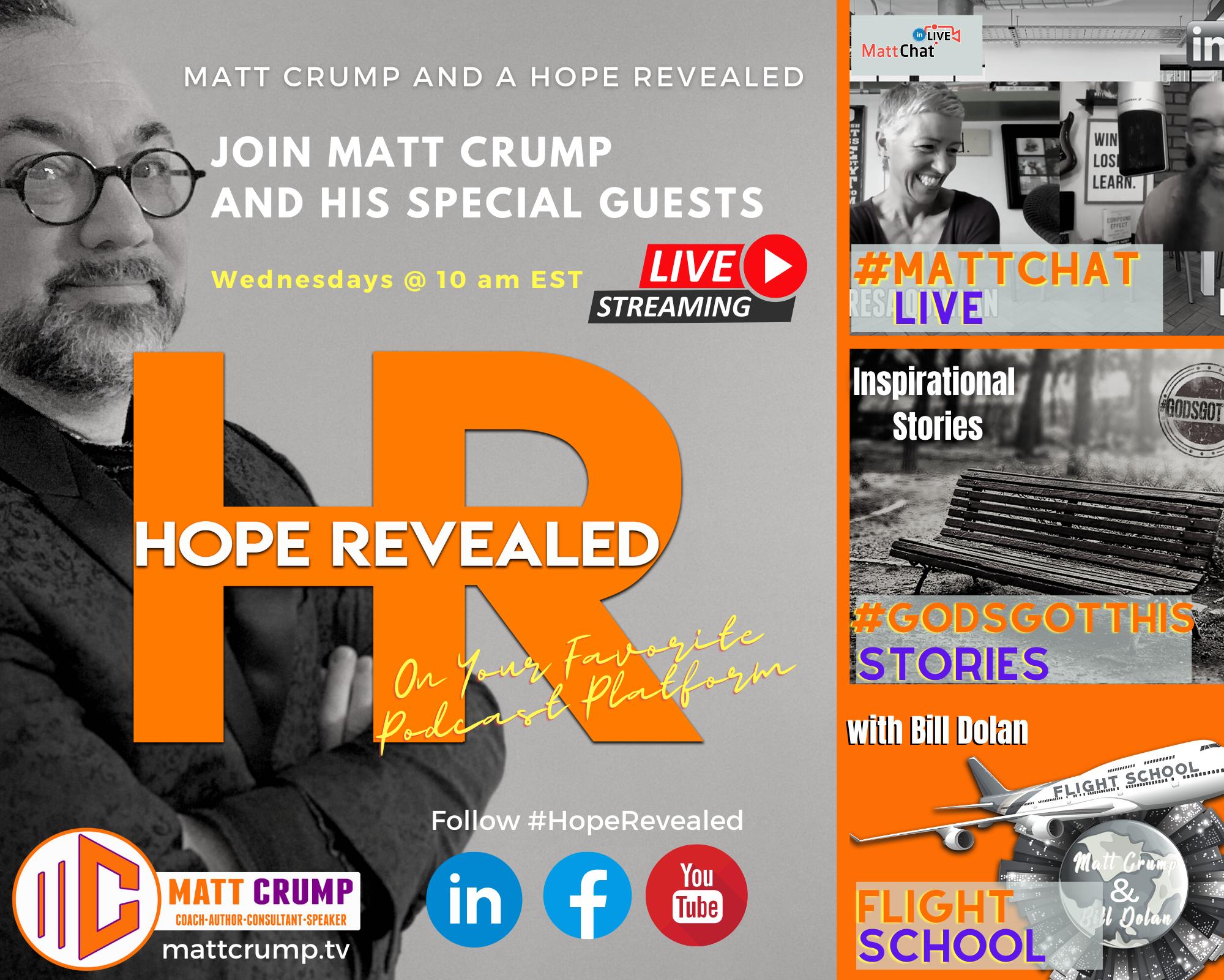 Matt Crump and a Hope Revealed